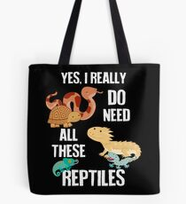 Need All These Reptiles Tote Bag