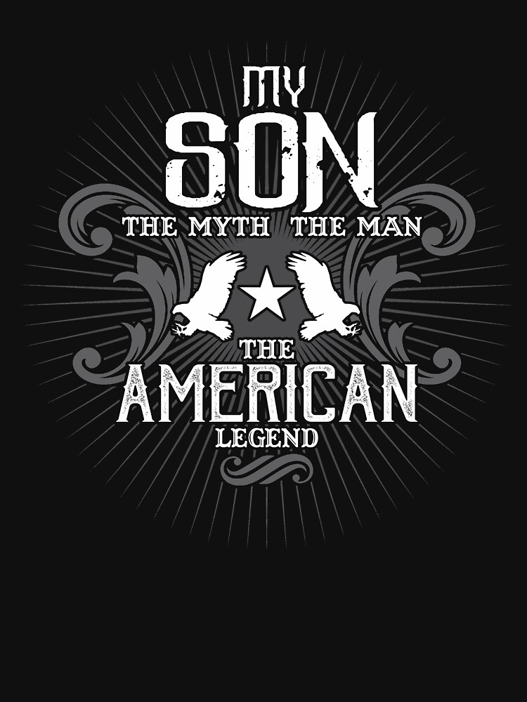 Son The Woman The Myth The American Legend Mother Shirt by WarmfeelApparel