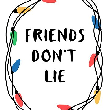 Friends don't lie - Stranger things by nerdwaren