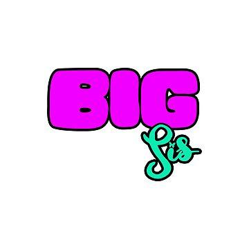 Big Sis by ohmyjays