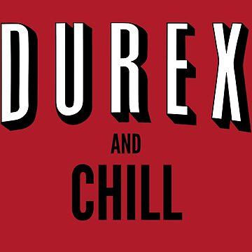 Durex and Chill by JalbertAMV