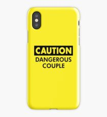 Caution Dangerous Couple iPhone Case