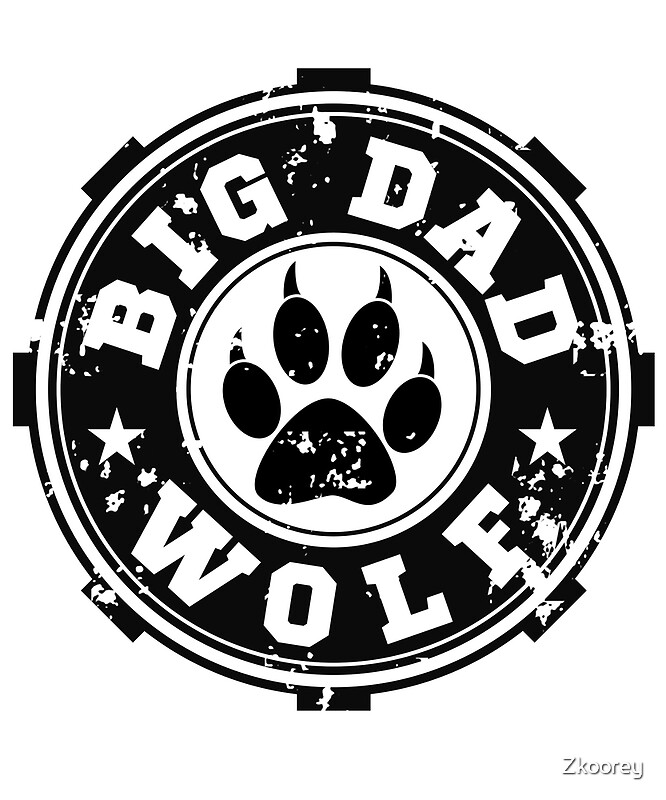 Big Dad Wolf Big Bad Wolf Funny Statement Wolf Lover Matching Dad