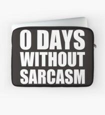 Sarcasm, ridicule, irony, saying Laptop Sleeve
