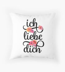 German Ich Liebe Dich I Love You Floral Typography Throw Pillow