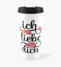 German Ich Liebe Dich I Love You Floral Typography Travel Mug