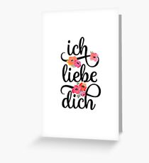 German Ich Liebe Dich I Love You Floral Typography Greeting Card