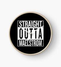 Straight outta Maelstrom Clock