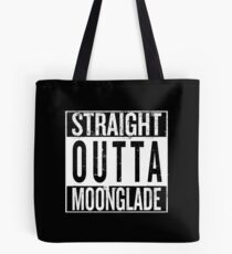 Straight outta Moonglade Tote Bag