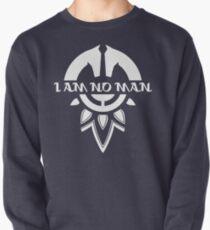 I Am No Man Pullover