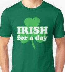 St. Patrick's day: Irish for a day Slim Fit T-Shirt