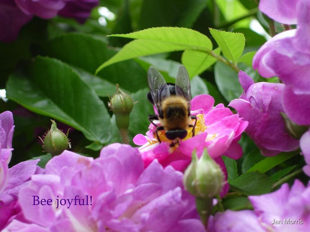 Bee Joyful! by Jan Morris