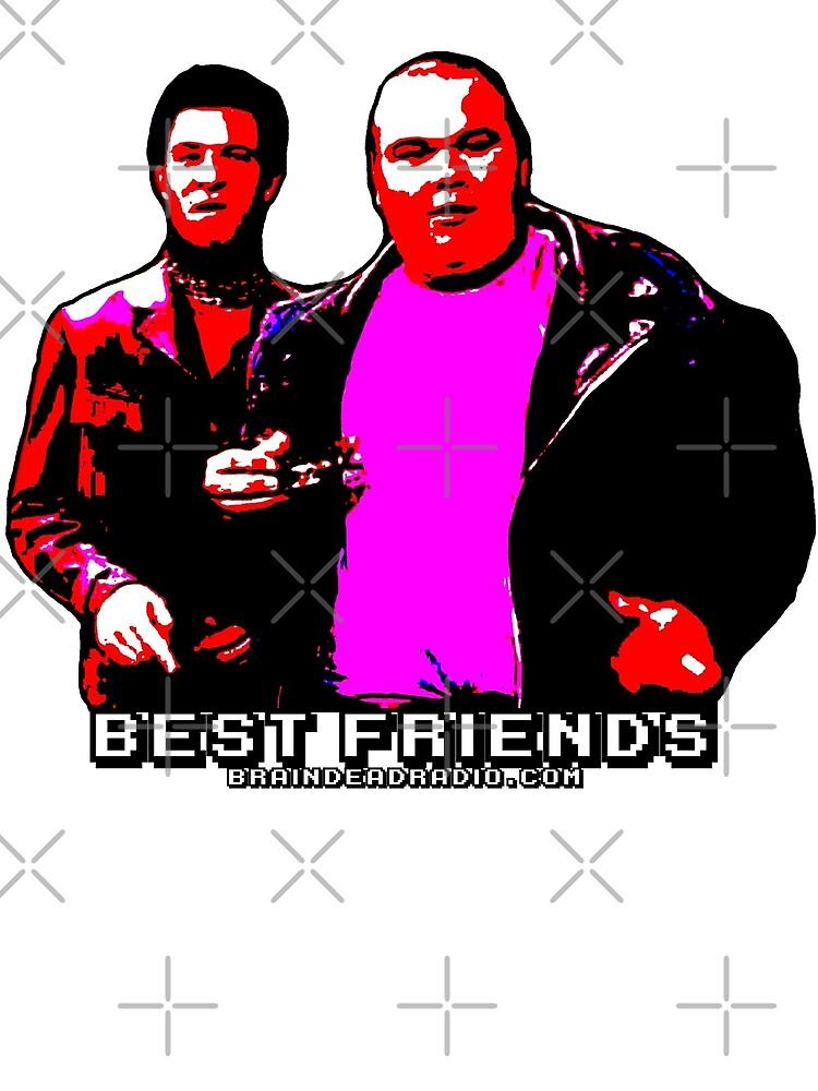 Best Friends - Bullies by BrainDeadRadio