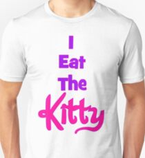 Eat The Kitty Unisex T-Shirt