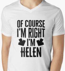 I'm Right I'm Helen Sticker & T-Shirt - Gift For Helen Men's V-Neck T-Shirt
