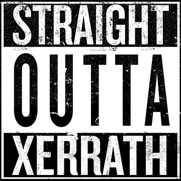 Straight outta Xerrath by iPixelian