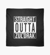 Straight outta Zuldrak Scarf