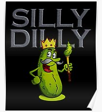 Silly Dilly Dilly Poster