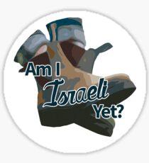 Am I Israeli Yet? Sticker