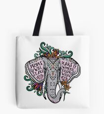 People Will Stare Elephant Quote Art Tote Bag