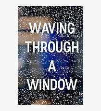Waving Through a Window Photographic Print