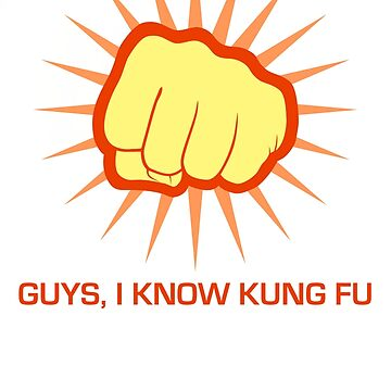 Guys, I Know Kung Fu by Endovert