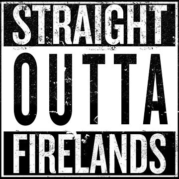 Straight outta Firelands by iPixelian