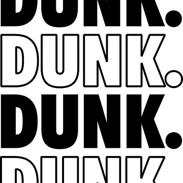 DUNK.  by HowdyThereFrond