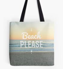 Beach Please! Tote Bag