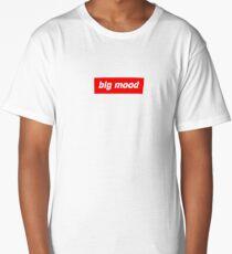 Big Mood  Long T-Shirt