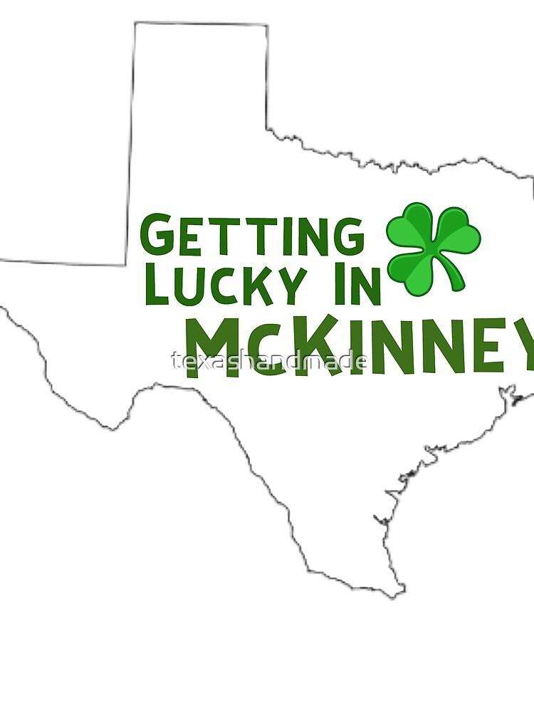 St Patricks Day Texas  by texashandmade