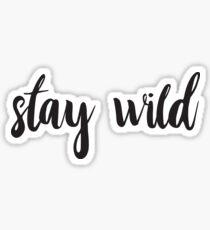 stay wild text Sticker