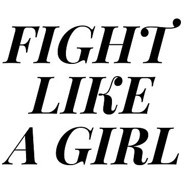 FIGHT LIKE A GIRL V2 PINK by nerdytalks