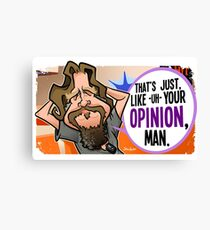 Your Opinion, Man Canvas Print