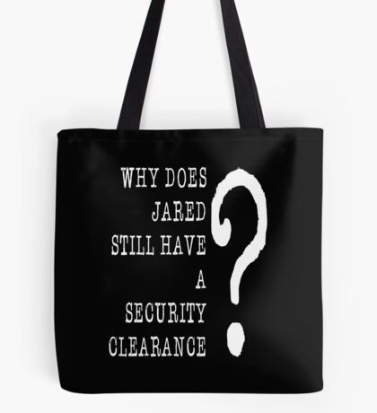Jared Security Clearance Tote Bag