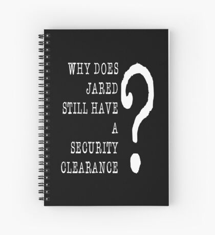 Jared Security Clearance Spiral Notebook