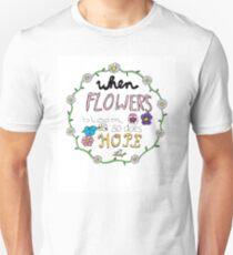 When Flowers Bloom (partial color) T-Shirt
