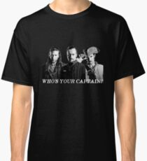 Who's Your Captain? Classic T-Shirt