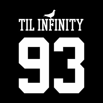 93 Til Infinity by DaviesBabies