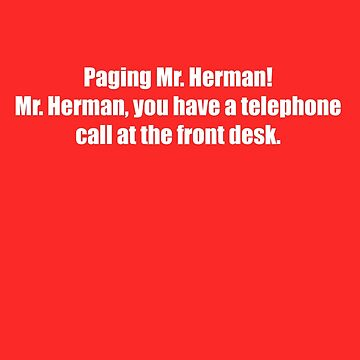 Pee-Wee Herman - Paging Mr Herman - White Font by GoldStone