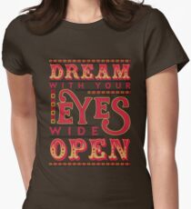 Dreaming With Eyes Wide Open Women's Fitted T-Shirt