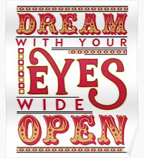Dreaming With Eyes Wide Open Poster