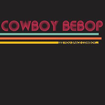 Coyboy Beboy by eheu