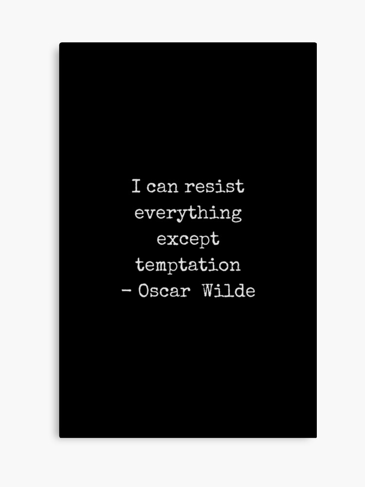 Oscar Wilde Quote - white typewriter font on black background | Canvas Print