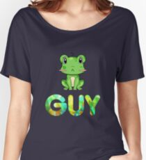 Guy Frog Women's Relaxed Fit T-Shirt
