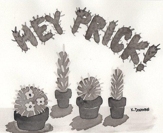 Bunch of Pricks by KaitlinDonovan