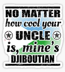 no matter uncle cool onkel gift Dschibuti Sticker