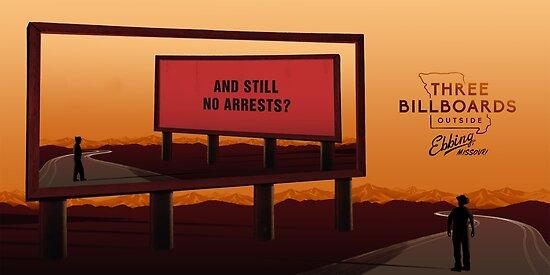 Three Billboards Outside Ebbing, Missouri by IsaakFlod
