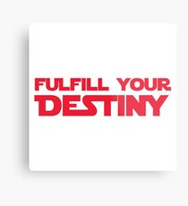 """STAR WARS - """"Fulfill Your Destiny"""" Metal Print"""