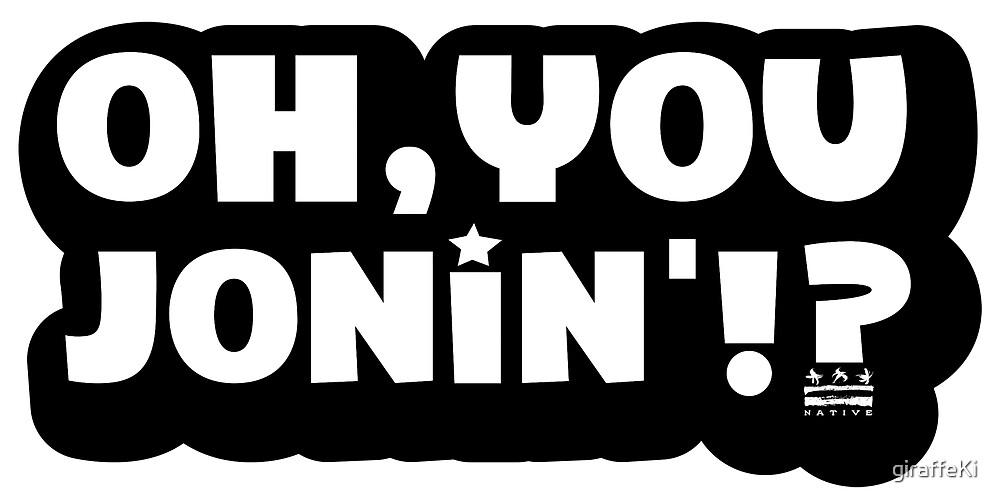 Oh You Jonin' (native) by giraffeKi